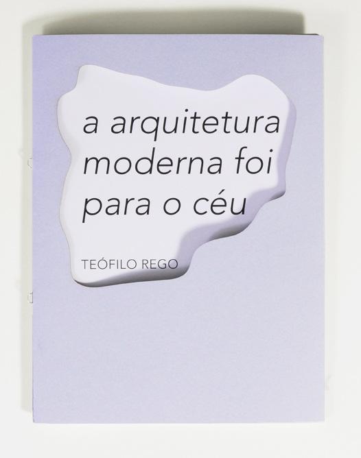 A arquitetura moderna foi para o céu_ Teófilo Rego _Pierrot le fou